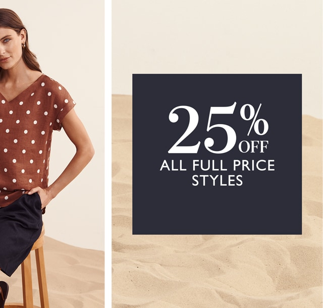 25% Off All Full Price Styles